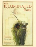 The Illuminated Rumi by Translation by Coleman Barks