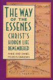 The Way of the Essenes by Anne & Daniel Meurois-Givaudan