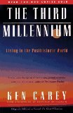 The Third Millennium by Ken Carey