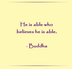 He is able who believes he is able.